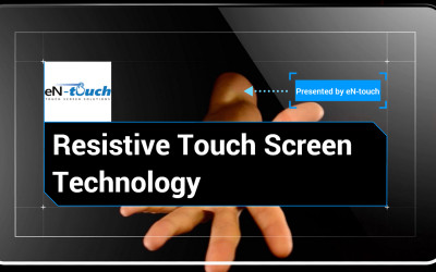 Resistive Touch Screens: What Are They, What Can They Be Used For, and How Are They Built